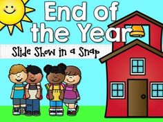 End of Year Slideshow in a SNAP