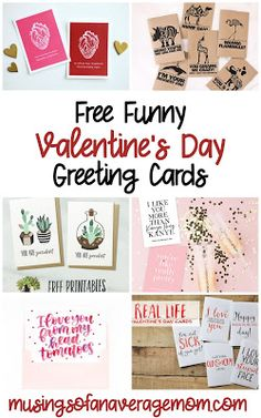 Free printable funny, sarcastic and pun filled Valentine's Greeting cards