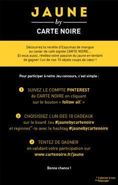 """Venez vite jouer à notre grand jeu """"Jaune by Carte Noire"""" en vous inscrivant ici : http://www.cartenoire.fr/jaune/  Voir règlement complet du Jeu sur http://www.cartenoire.fr/jaune/pdf/reglements.pdf"""