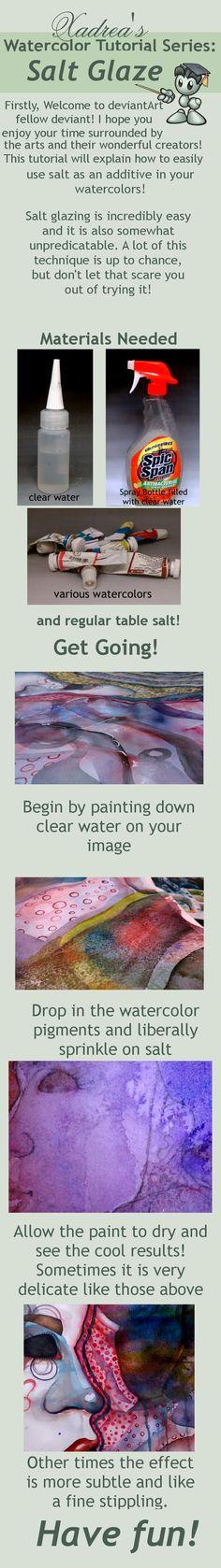 Watercolor Tutorial: Salt Glaze by =Xadrea on deviantART