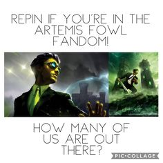 Repin it you're in the Artemis Fowl fandom! I wanna know how many of us are out there.