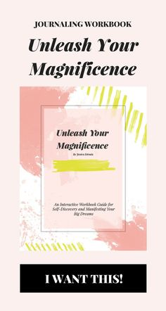 Unleash Your Magnificence Workbook | An interactive journaling guide for self-discovery and manifesting your dreams. This 80 + page digital workbook is filled with journaling questions that will help you cultivate self-love, transform your pain, discover your purpose, release your fears, clarify your vision and manifest your dreams. You'll be guided to unleash the magnificence within you and create your dream life. Click through to see the first 8 pages for free!