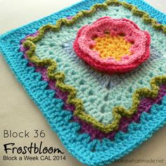 Block 36: Frostbloom Square by Shan Sevcik. Not her idea, but Dedri promotes this wonderful challenge.