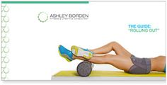 Rolling Out | Ashley Borden – Celebrity Personal Trainer Los Angeles