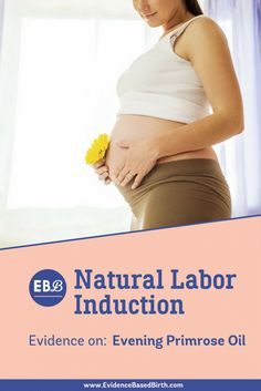 Evening Primrose Oil for Natural Labor Induction