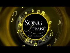 Song Of Praise Reprise' Instrumental