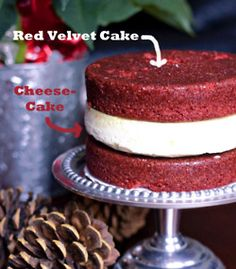 Three layer red velvet cake...middle layer is cheesecake...frost with cream cheese frosting. Oh. wow.