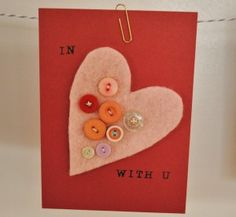 in love with u - handmade Valentine with buttons & felt
