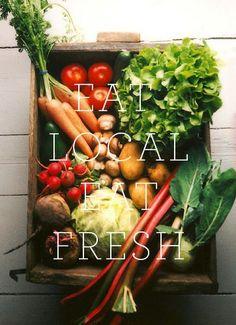 eat local: eat fresh