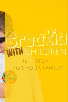 Traveling to Croatia with kids – what to expect So you're planning a vacation of a lifetime with your family, and you want to know Is Croatia a family-friendly place to visit? You've no doubt googled and come up short with the answers -am I right? That's what happened to Chamisa, she wrote about her experience traveling to Croatia for 10 days with her three boys and it got me thinking about the lack of information she found…