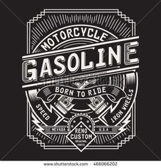 Find Motorcycle Gasoline Typography Tshirt Graphics Vectors stock images in HD and millions of other royalty-free stock photos, illustrations and vectors in the Shutterstock collection.