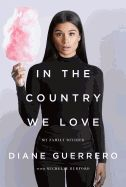 In The Country We Loveby Guerrero, Diane/ Burford, Michelle (CON) (2016)See all from $10.39 ...