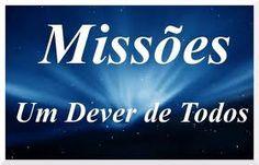 MISSOES UM DEVER DE TODOS