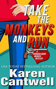 Take the Monkeys and Run (A Barbara Marr Murder Mystery Book 1) by Karen Cantwell, http://www.amazon.com/dp/B003SE7O40/ref=cm_sw_r_pi_dp_ZOE5tb06XG9VA
