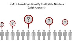 Real estate newbies must have so many questions.. Look no Further! HELP IS HERE!!  http://propertymob.com/blog/top-5-most-asked-newbie-questions/