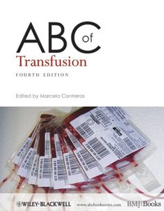 Download ABC of Transfusion 4th Edition PDF Free - Medical Study Zone Free Books Online, Reading Online, Types Of Books, Free Kindle Books, Audio Books, New Books, Medicine, This Book, Pdf