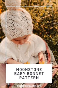 """Chunky Cable Knit Baby Bonnet Pattern, """"The Moonstone Bonnet"""" by Blue Corduroy on Etsy is a quick knit and so satsfying to see the baby wear it when you're done! #knitpattern #babybonnetpattern #knitbabybonnet #cableknitpattern #chunkyknit Cute Winter Hats, Baby Winter Hats, Baby Girl Hats, Baby Bonnet Pattern, Baby Hat Patterns, Knit Patterns, Knitted Hats, Crochet Hats, Super Bulky Yarn"""