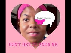 Don't Get to Know Me Tag