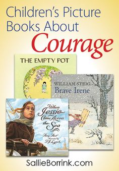 Teach children about courage with these three picture books! Each book is unique in both illustration style and story.