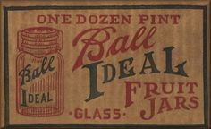 A Mason jar is a glass jar used in canning to preserve food. They were invented and patented by John Landis Mason, a Philadelphia tinsmith i. Primitive Labels, Primitive Crafts, Wood Crafts, Vintage Labels, Vintage Ephemera, Vintage Signs, Antique Signs, Vintage Packaging, Antique Decor