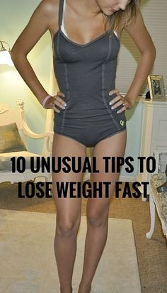 10 unusual ways to lose weight