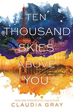 TEN THOUSAND SKIES ABOVE YOU :: Categories: YA (Science Fiction, Mystery & Thriller, Romantic) :: See also: YA Book Covers