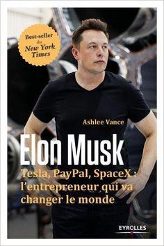 Amazon.fr - Elon Musk - Ashlee Vance - Livres