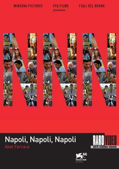 """Napoli, Napoli, Napoli"". Abel Ferrara - Luigi Maria Burruano, Peppe Lanzetta, Shanyn Leigh http://www.rarovideo.com/Page.asp/id=401/A501=1444/napoli-napoli-napoli"