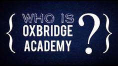 Oxbridge Academy - YouTube: Who Is Oxbridge Academy?