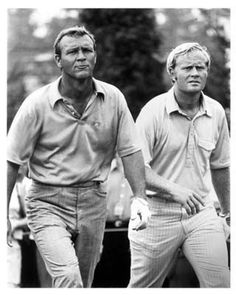 Arnold Palmer and Jack Nicklaus ... Two of the greatest golfers ever.  So glad my Dad introduced me to golf so many years ago.  Great life experiences!!