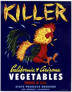 """KILLER BRAND VEGETABLE CRATE LABEL  DESCRIPTION: Great label comprising the name of the label done in chicken feathers and a fighting rooster with legs/claws in the air.  APPROX. SIZE: 7.00"""" X 9.00""""  APPROX. AGE: 1940's.  CONDITION: Mint.  LITHOGRAPHER: Louis Roesch.  ORIGIN/OTHER: Los Angeles, California.  We sell only original labels and not reproductions. We are committed to customer satisfaction and guarantee our labels to be original and as described. In the unlikely event that you are…"""