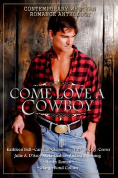 Smokin' Hot Reads: Promo Blitz: Come Love a Cowboy Anthology featuring Margo Bond Collins
