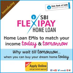 #SBI #Home Loans launches SBI FlexiPay Home Loans. SBI FlexiPay is a tailor-made home loan solution for the youth. Adjust your Home Loan EMIs to match your income today & tomorrow! Why wait till tomorrow when you can buy your dream home today? Click here for instant approval: https://onlineapply.sbi.co.in/personal-banking/home-loan #StateBankofIndia #StateBank