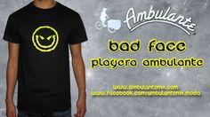 BAD FACE PLAYERA AMBULANTE :: Ambulante - Exclusivas playeras con diseños novedosos