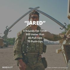 """""""Jared"""" WOD - 4 Rounds For Time: 800 meter Run; 40 Pull-Ups; 70 Push-Ups"""