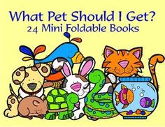 What Pet Should I Get? Mini Foldable BooksBooks can be used with the new Dr. Seuss book.Contains 24 Mini Foldable books!- 3 different books for each of 8 pets- pets are: dog, cat, fish, bird, hamster, rabbit, turtle and snake- the 3 books for each pet are set up as follows: easy reading (emphasizing is, has and can), a rhyming book and a more challenging book with factual information about the petEach mini foldable book consists of just one sheet of paper.
