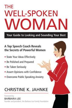 The Well-Spoken Woman: Your Guide to Looking and Sounding Your Best Kindle Edition Book Club Books, Good Books, Books To Read, Book Nerd, Reading Lists, Book Lists, Reading Room, Reading Skills, Effective Communication Skills