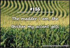 I'm guilty of this.  I can go from having a slight accent to full on redneck in a heartbeat. lol