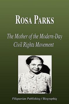 Rosa Parks - The Mother of the Modern-Day Civil Rights Movement Rosa Parks, Civil Rights Movement, Bus Driver, Civilization, Acting, Reading, Modern, Books, Trendy Tree