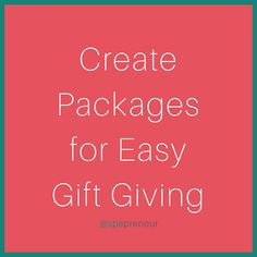 Make it easy to purchase a gift or a package. Packages don't necessarily mean discounts, it just a way to plan a great spa day.