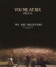 You Me At Six. Lived A Lie. We are believers