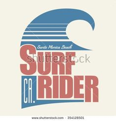 Surf rider typography, t-shirt graphics, vectors