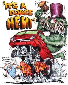 Little Red Wagon Dodge in Ed Roth art piece Rat Fink, Rat Rods, Cartoon Pics, Cartoon Art, Ed Roth Art, Monster Car, Little Red Wagon, Garage Art, Kustom Kulture