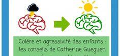 Colère, agressivité,... _ les conseils de Catherine Gueguen pour réagir avec bienveillance-2