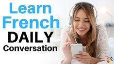 Learn French Daily Conversation ||| Useful French Phrases For Daily Life - YouTube Common French Phrases, Useful French Phrases, Basic French Words, Why Learn French, Listening English, French Conversation, Listen And Speak, Learn Hindi, Hard Words