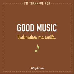 Stephanie is thankful for good music. #thanksgiving #thankful