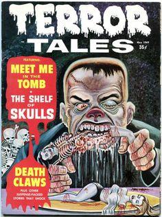 Cover for Terror Tales (Eerie Publications, 1969 series) Sci Fi Comics, Old Comics, Horror Comics, Scary Comics, Vintage Comic Books, Vintage Comics, Comic Books Art, Vintage Stuff, Comic Art