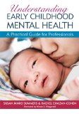 Understanding Early Childhood Mental Health: A Practical Guide for Professionals - Understanding Early Childhood Mental Health: A Practical Guide for Professionals   Integrating infant mental health services into early education programs leads to better child outcomes and stronger parent–child relationships—the big question is how to do it appropriately and effectively. Clear... | http://wp.me/p5qhzU-4TH | #Happiness #wellbeing