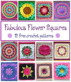 Fabulous Flower Squares! 12 Free Crochet Patterns...
