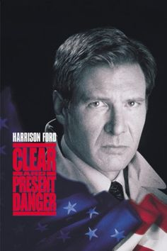 Clear and Present Danger. The last of the Jack Ryan series that I watched. Can't stand Ben Afleck as Ryan in the next installment.